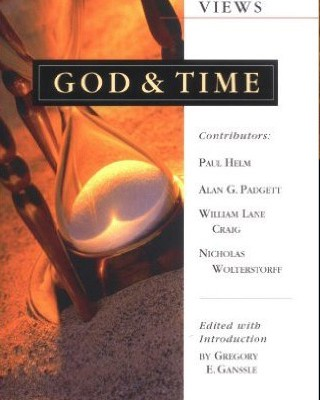 God and Time: Four Views